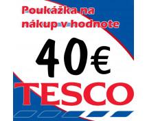 [Tesco poukážky v hodnote 40 €]