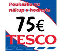 [TESCO POUKÁŽKY V HODNOTE 75 €]