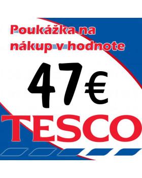 TESCO POUKÁŽKY V HODNOTE 47 €